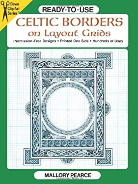 Ready-To-Use Celtic Borders on Layout Grids 9780486265186