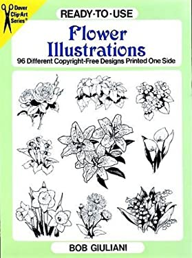 Ready-To-Use Flower Illustrations: 96 Different Copyright-Free Designs Printed One Side 9780486292175