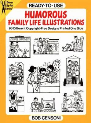 Ready-To-Use Humorous Family Life Illustrations 9780486278124