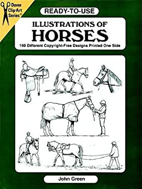 Ready-To-Use Illustrations of Horses: 150 Different Copyright-Free Designs 9780486404707