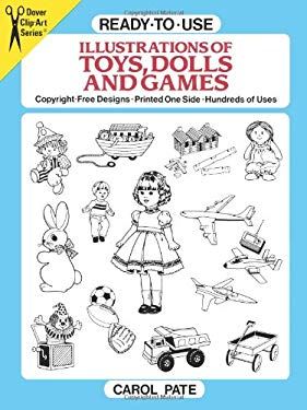 Ready-To-Use Illustrations of Toys, Dolls and Games 9780486266718