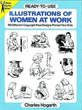 Ready-To-Use Illustrations of Women at Work: 96 Different Copyright-Free Designs Printed One Side 9780486290751