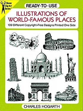 Ready-To-Use Illustrations of World-Famous Places: 109 Different Copyright-Free Designs Printed One Side 9780486277226