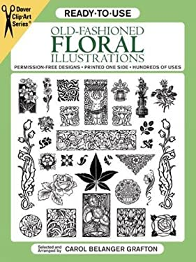 Ready-To-Use Old-Fashioned Floral Illustrations 9780486262918