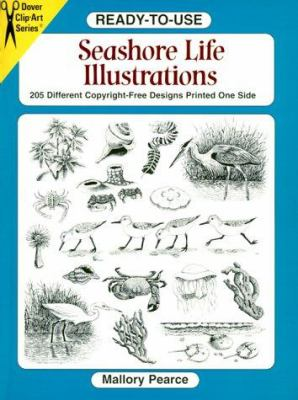 Ready-To-Use Seashore Life Illustrations: 230 Different Copyright-Free Designs Printed One Side 9780486407074