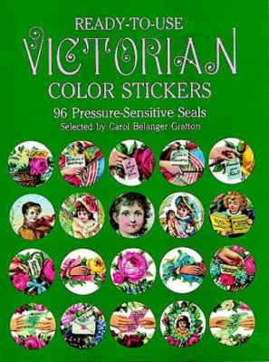 Ready-To-Use Victorian Color Stickers: 96 Pressure-Sensitive Seals
