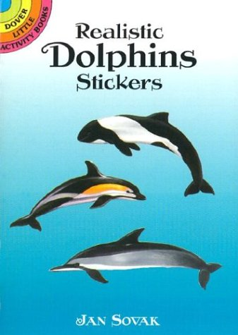 Realistic Dolphins Stickers (Dover Little Activity Books Stickers) Jan Sovak