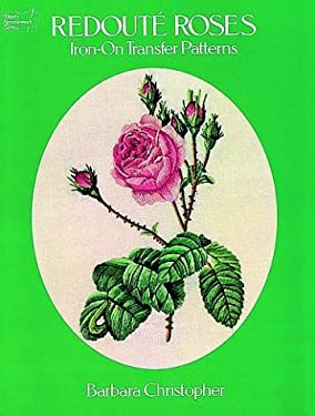 Redoute Roses Iron-On Transfer Patterns 9780486242927