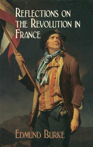 Reflections on the Revolution in France 9780486445076