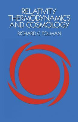 Relativity, Thermodynamics and Cosmology