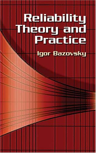 Reliability Theory and Practice 9780486438672