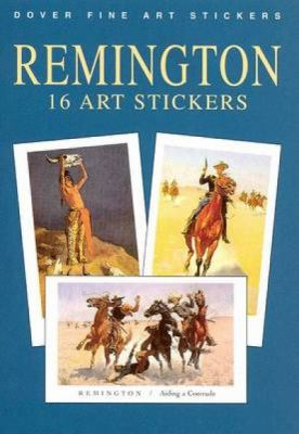 Remington: 16 Art Stickers 9780486413532