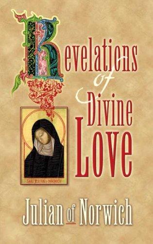 Revelations of Divine Love 9780486452449