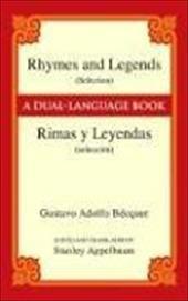Rhymes and Legends (Selection) / Rimas y Leyendas (Seleccion): A Dual-Language Book 1604262