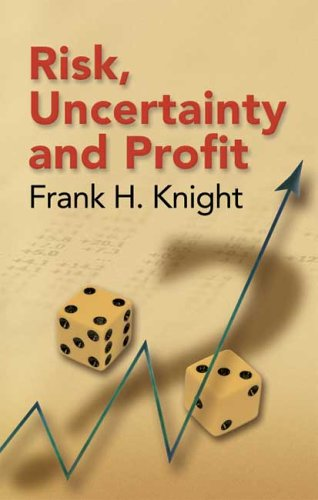 Risk, Uncertainty and Profit 9780486447759