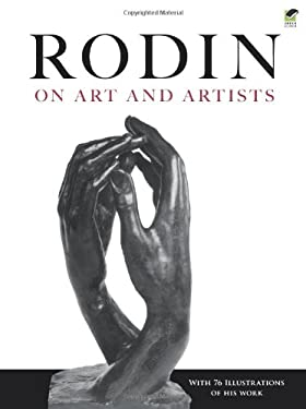 Rodin on Art and Artists 9780486244877