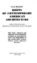 Roots of Contemporary American Architecture