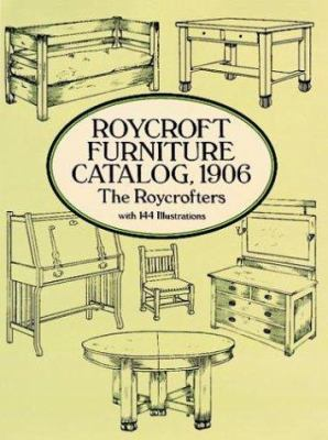 Roycroft Furniture Catalog, 1906 9780486281131