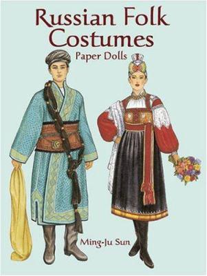Russian Folk Costumes Paper Dolls 9780486423906