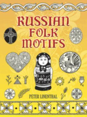 Russian Folk Motifs 9780486402758