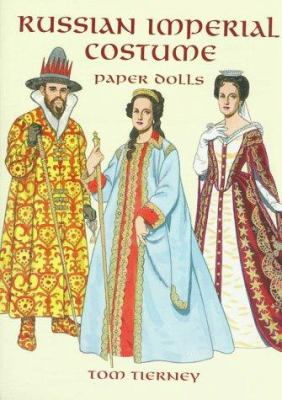 Russian Imperial Costume Paper Dolls 9780486299877