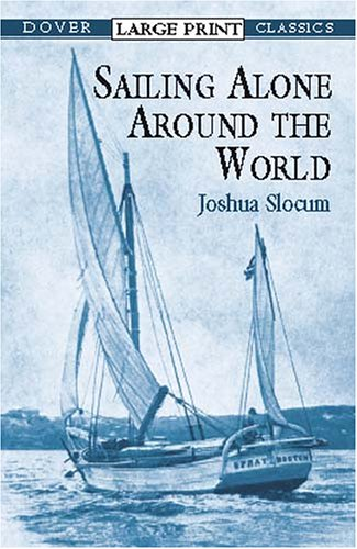 Sailing Alone Around the World 9780486419367