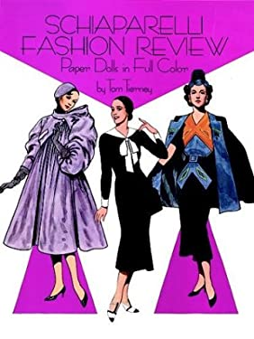Schiaparelli Fashion Review Paper Dolls 9780486256580