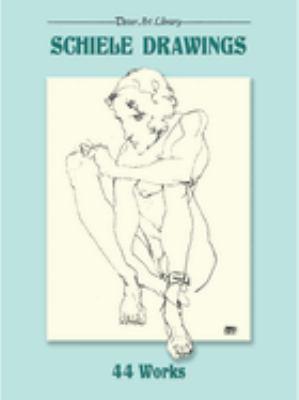 Schiele Drawings: 44 Works 9780486281506