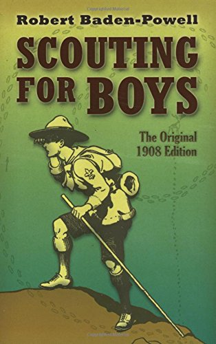 Scouting for Boys: The Original 1908 Edition 9780486457192
