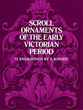 Scroll Ornaments of the Early Victorian Period 9780486235967