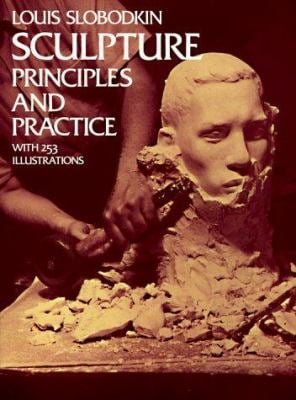 Sculpture: Principles and Practice 9780486229607