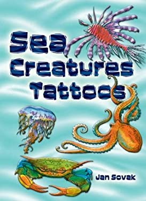 Sea Creatures Tattoos 9780486293332