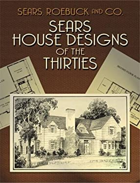 Sears House Designs of the Thirties 9780486429946