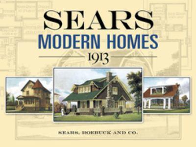 Sears Modern Homes, 1913 9780486452647