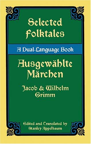Selected Folktales/Ausgewahlte Marchen: A Dual-Language Book 9780486424743