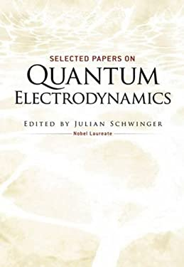 Selected Papers on Quantum Electrodynamics 9780486604442