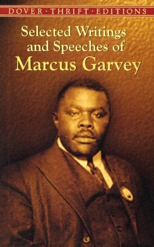 Selected Writings and Speeches of Marcus Garvey 9780486437873