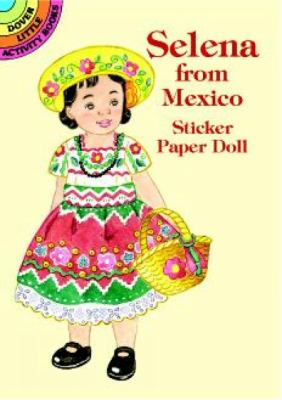Selena from Mexico Sticker Paper Doll 9780486409900