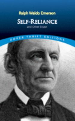 Self-Reliance, and Other Essays 9780486277905