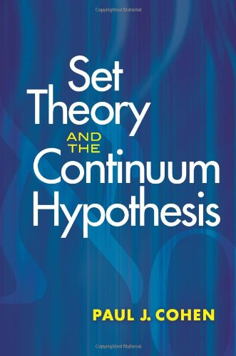 Set Theory and the Continuum Hypothesis 9780486469218