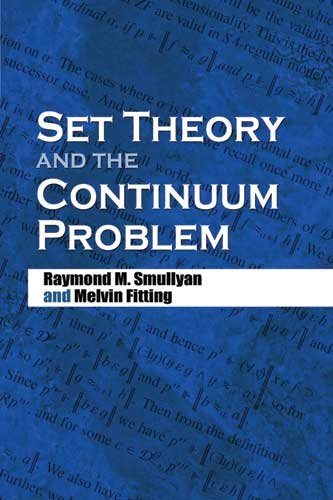 Set Theory and the Continuum Problem 9780486474847