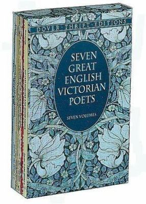 Seven Great English Victorian Poets: Seven Volumes 9780486402048