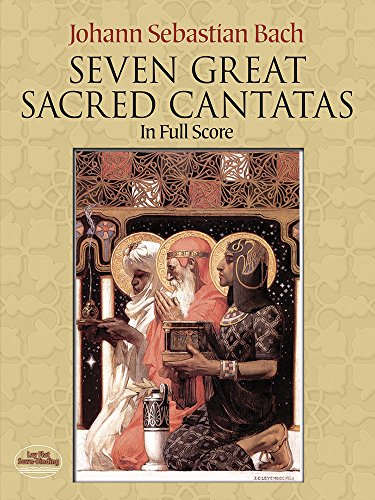 Seven Great Sacred Cantatas in Full Score 9780486249506