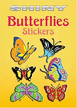 Shiny Butterflies Stickers 9780486439365