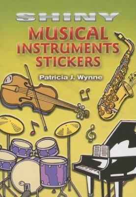 Shiny Musical Instruments Stickers [With 18 Stickers] 9780486451763