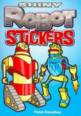 Shiny Robot Stickers 9780486468495