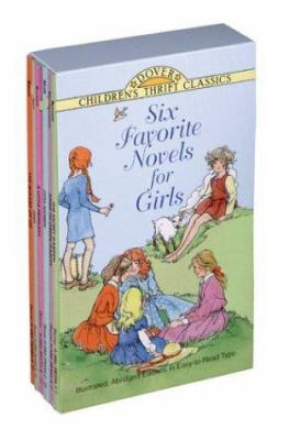 Six Favorite Novels for Girls: Illustrated, Abridged Editions in Easy-To-Read Type 9780486403465