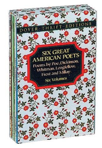 Six Great American Poets: Poems by Poe, Dickinson, Whitman, Longfellow, Frost and Millay 9780486274256