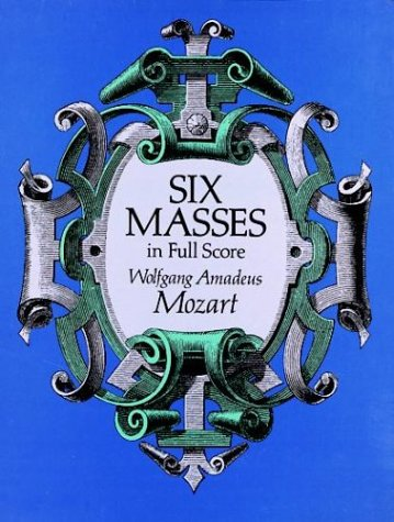 Six Masses in Full Score 9780486270869