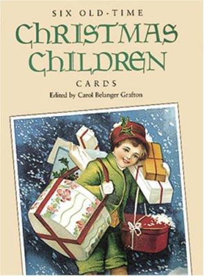 Six Old-Time Christmas Children Cards 9780486275178